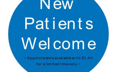 New Patients Welcome: Appointments available with Dr Ali for a limited time only